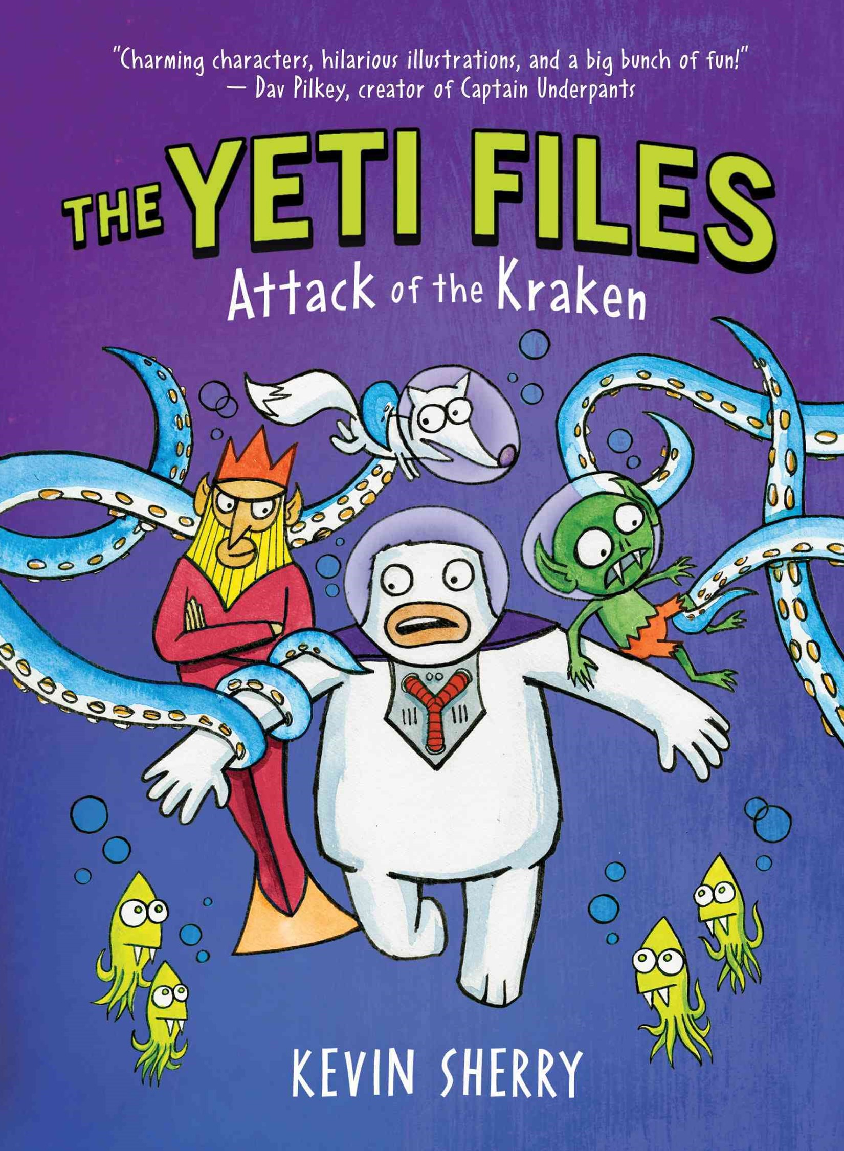 Attack of the Kraken (the Yeti Files #3)