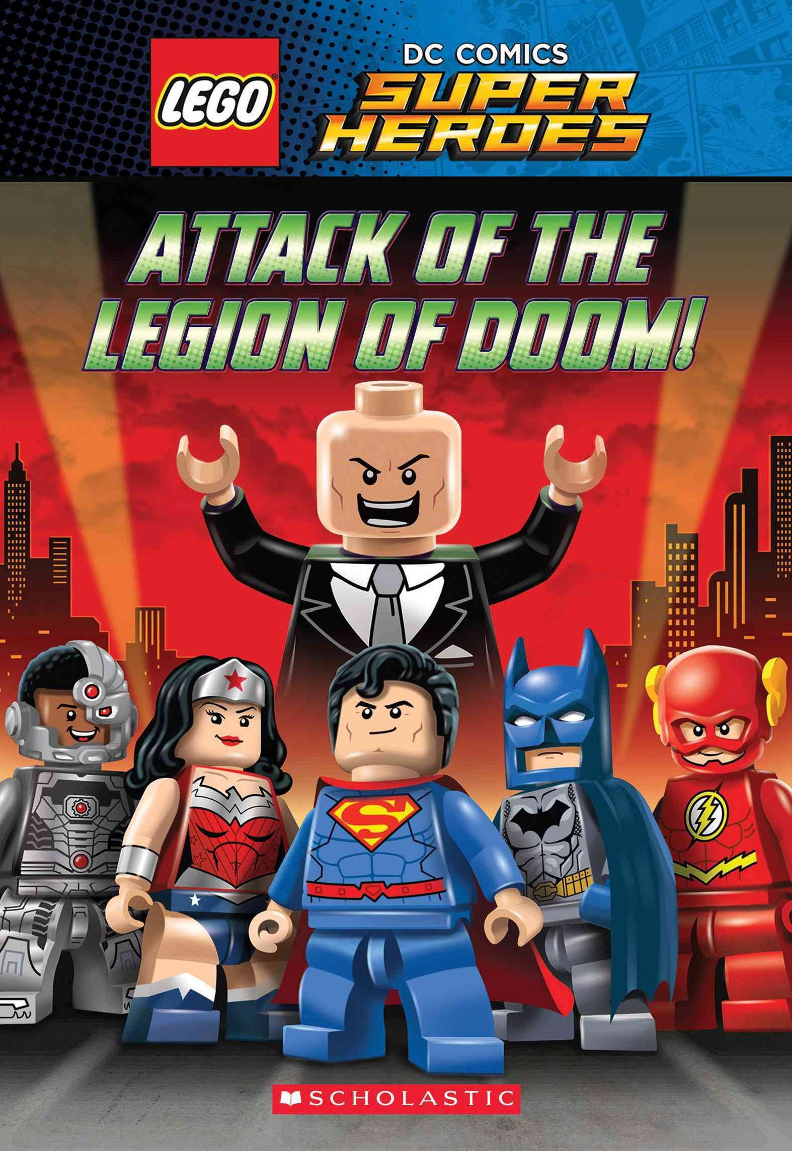 LEGO DC Comics Super Heroes: #2 Attack of the Legion of Doom!
