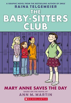 Baby-Sitters Club Graphix: #3 Mary Anne Save the Day
