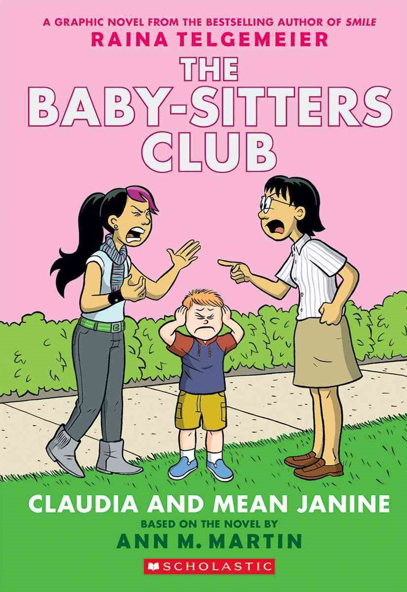 Baby-Sitters Club Graphix: #4 Claudia and Mean Janine