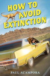 How to Avoid Extinction by Paul Acampora (9780545899062) - HardCover - Children's Fiction Older Readers (8-10)