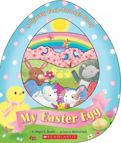 My Easter Egg: A Sparkly Peek Through Story