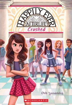 Happily Ever Afterlife #2: Crushed
