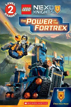 Lego Nexo Knights: The Power of the Fortrex (Level 2 Reader)