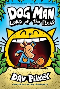Dog Man #5: Lord of the Fleas by Dav Pilkey (9780545935173) - HardCover - Children's Fiction