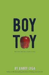 Boy Toy by Barry Lyga (9780547076348) - PaperBack - Children's Fiction