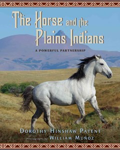 Horse and the Plains Indians: A Powerful Partnership