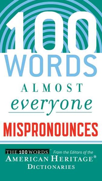 100 Words Almost Everyone Mispronounces