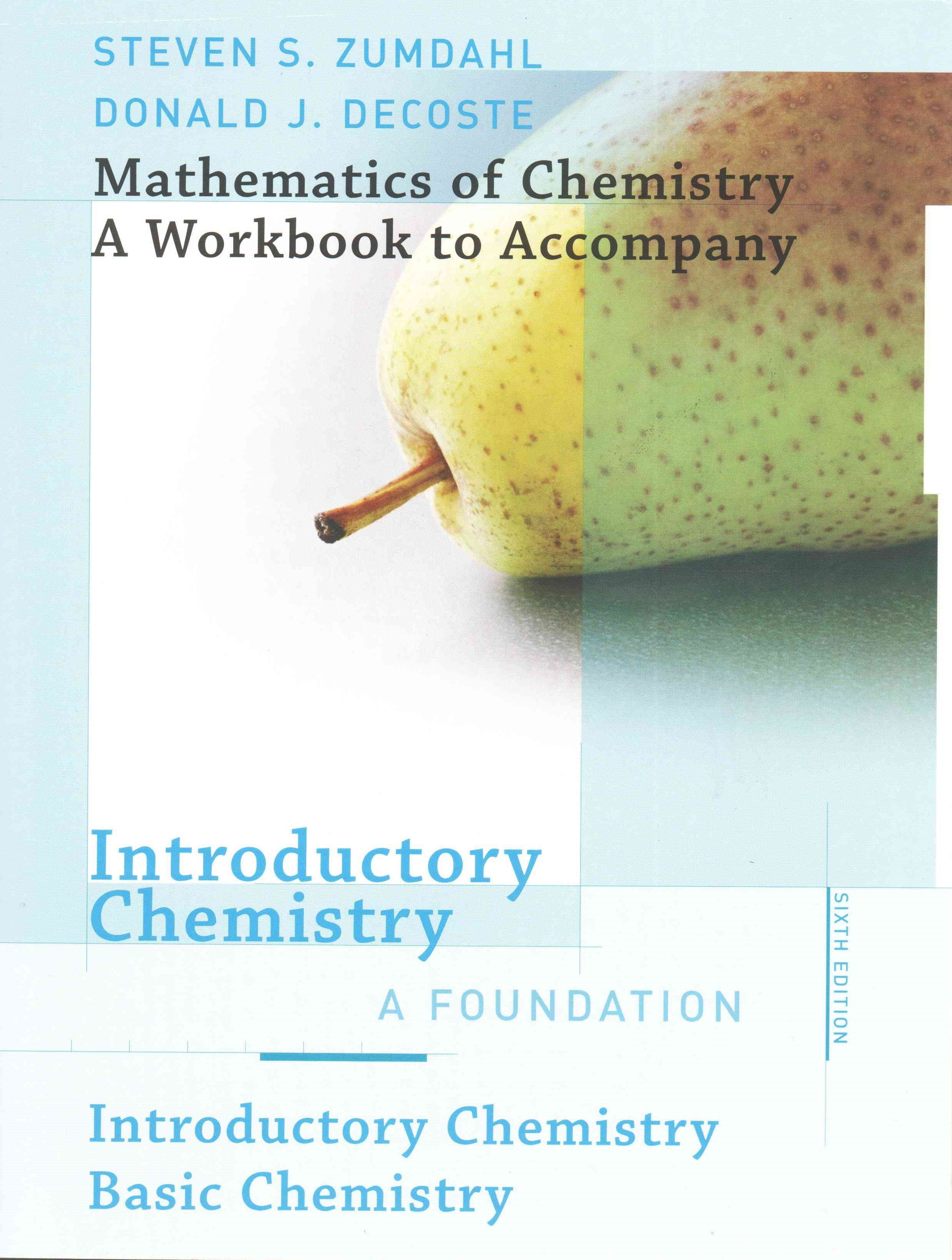 Mathematics of Chemical Workbook for Zumdahl/DeCoste's Introductory  Chemistry, 6th