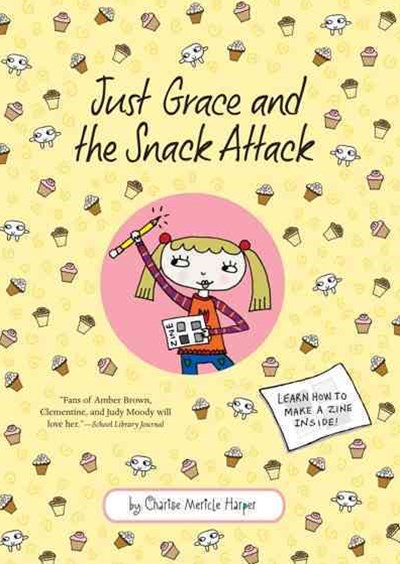 Just Grace and the Snack Attack: Book 5