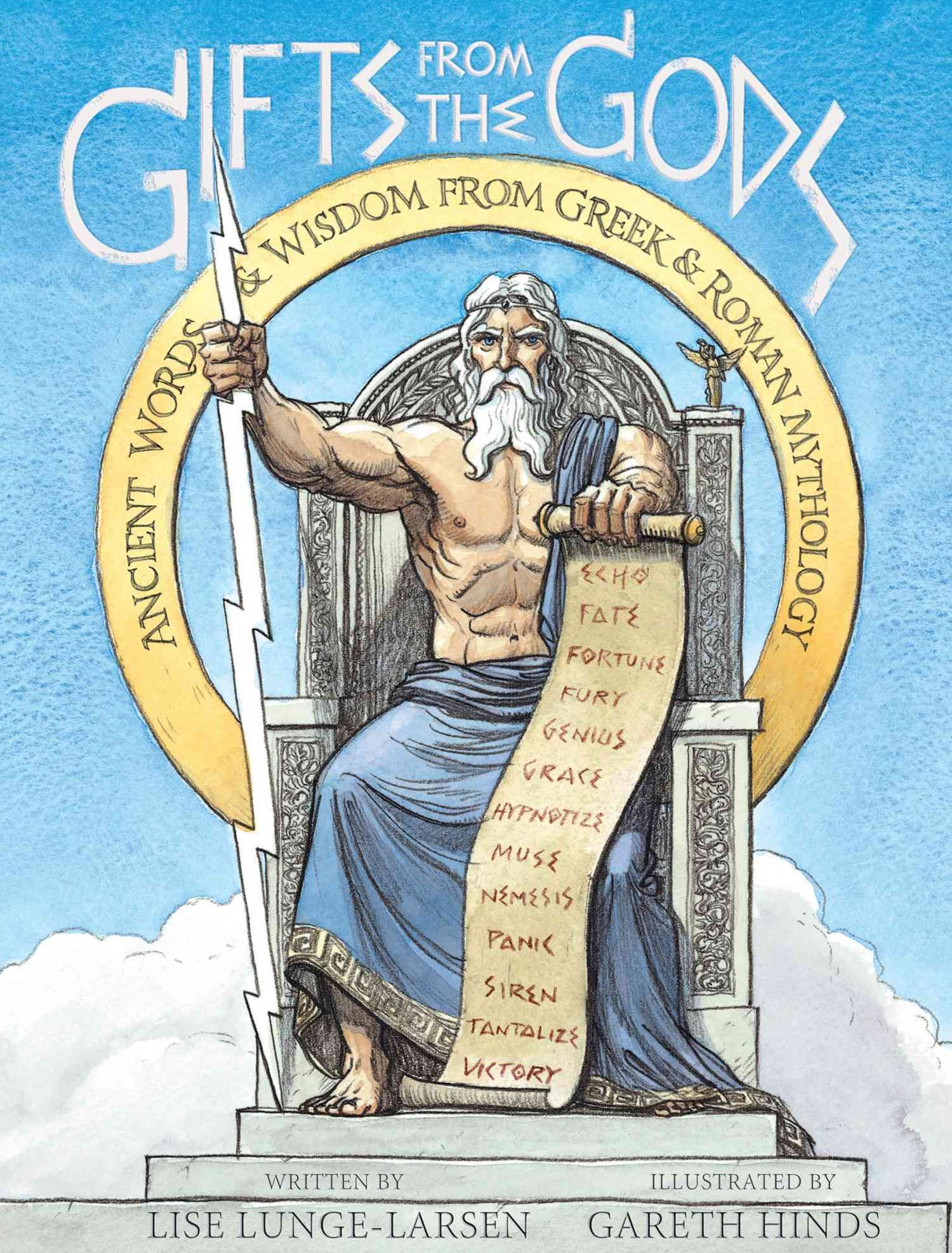 Gifts from the Gods:  Ancient Words and Wisdom from Greek and Roman Mythology