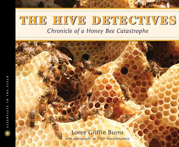 Hive Detectives: Chronicle of a Honey Bee Catastrophe