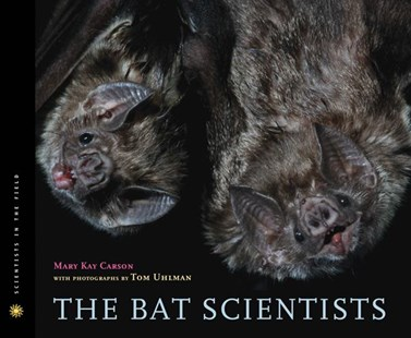 Bat Scientists by CARSON MARY KAY, Tom Uhlman (9780547199566) - HardCover - Non-Fiction Animals