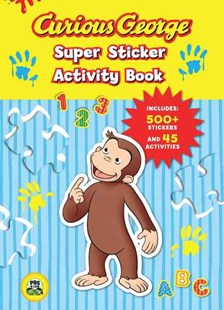 Curious George Super Sticker Activity Book by REY H.A., H. A. Rey (9780547238968) - PaperBack - Children's Fiction Intermediate (5-7)