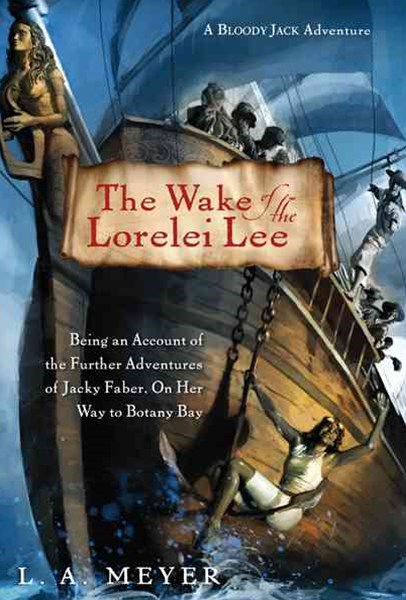 Wake of the Lorelei Lee: Jacky Faber 9