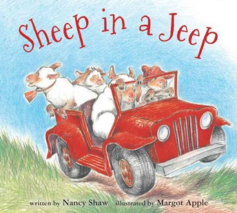 Sheep in a Jeep by SHAW NANCY, Margot Apple (9780547338057) - HardCover - Children's Fiction Intermediate (5-7)