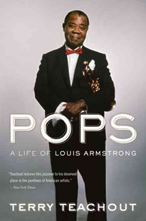 Pops by Terry Teachout (9780547386379) - PaperBack - Biographies Entertainment
