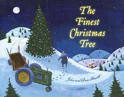 Finest Christmas Tree by HASSETT ANN AND JOHN, John Hassett (9780547406237) - PaperBack - Children's Fiction Intermediate (5-7)
