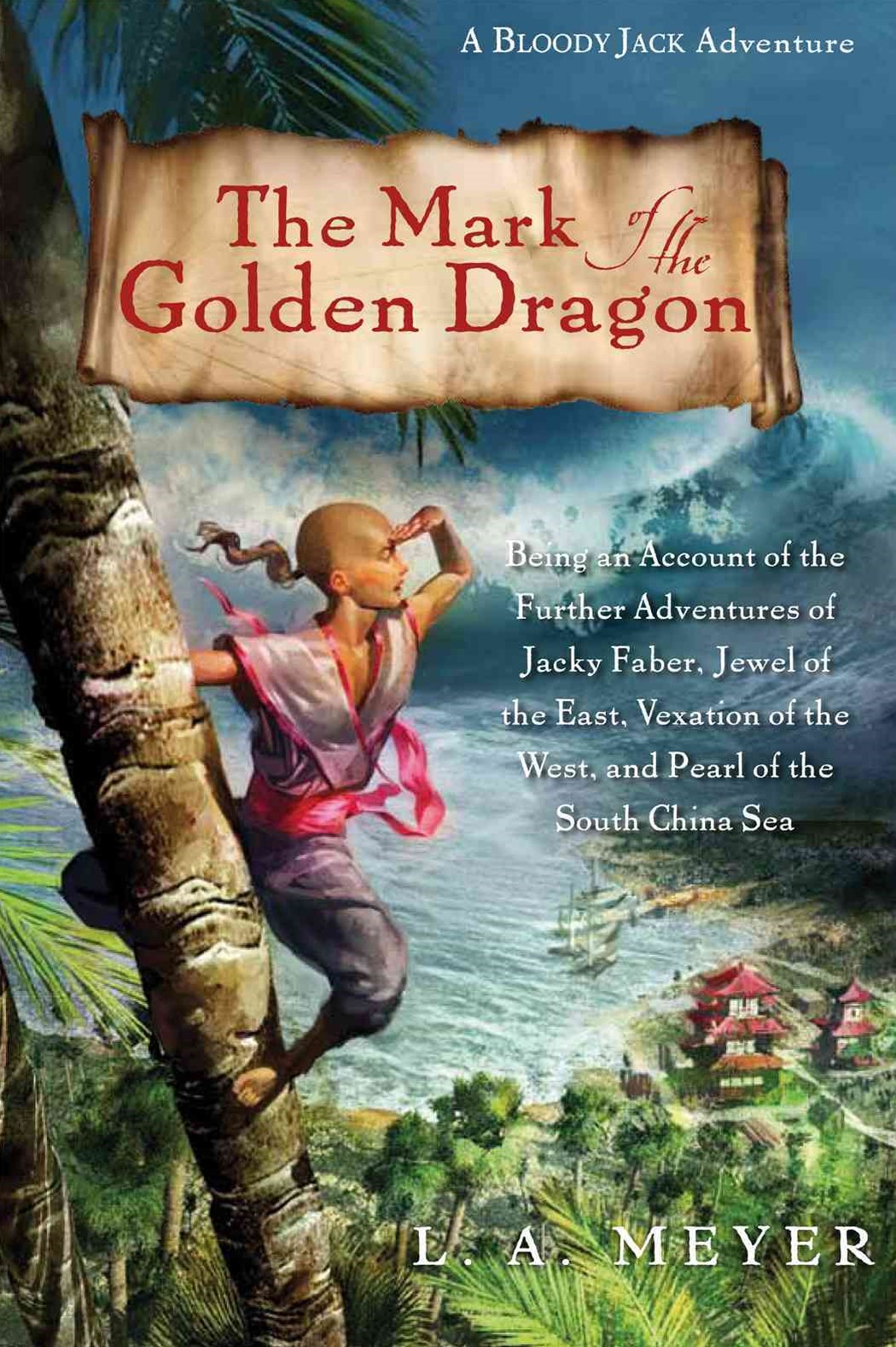 Mark of the Golden Dragon: A Bloody Jack Adventure 8