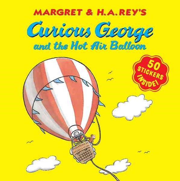 Curious George and the Hot Air Balloon: Contains Stickers