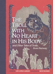 (ebook) Troll With No Heart in His Body - Children's Fiction