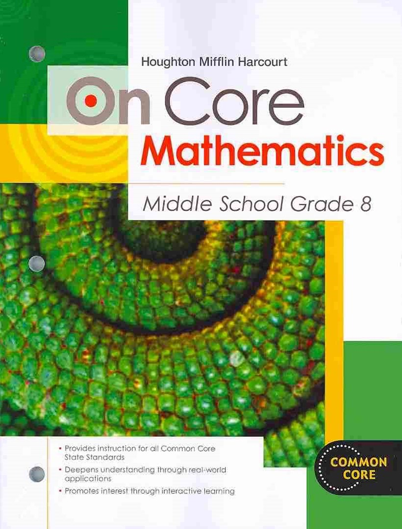 Houghton Mifflin Harcourt on Core Mathematics Student Worktext, Grade 8