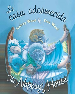 La Casa Adormecida/The Napping Hoouse: Bilingual Board Book