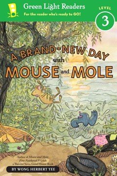 Brand-New Day With Mouse and Mole: Green Light Readers Level 3