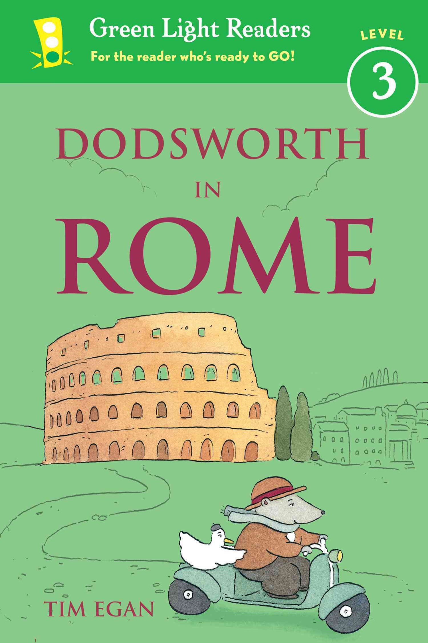 Dodsworth in Rome: Green Light Readers Level 3