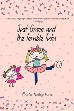 Just Grace and the Terrible Tutu: Book 6