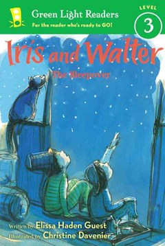 Iris and Walter The Sleepover: Green Light Readers Level 3