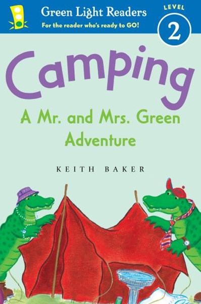 Camping: A Mr. and Mrs. Green Adventure: Green Light Readers Level 2