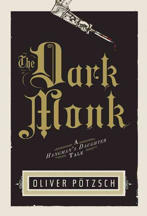 Dark Monk: A Hangman's Daughter Tale