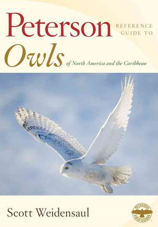 Peterson Reference Guide to Owls of North America and the Caribbean