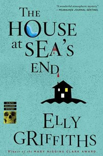 The House at Sea's End by Elly Griffiths (9780547844176) - PaperBack - Crime Mystery & Thriller