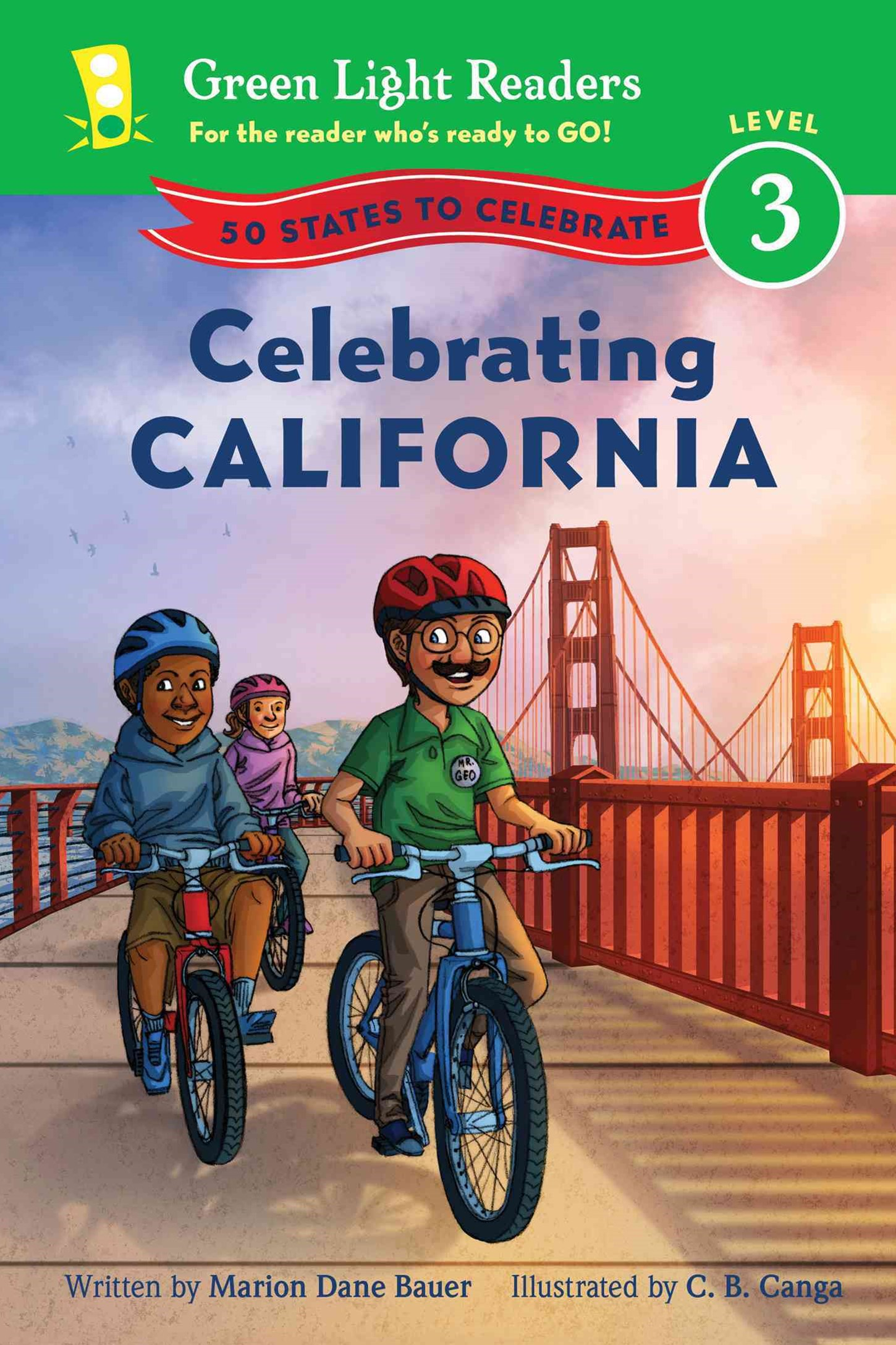 Celebrating California: 50 States to Celebrate: Green Light Readers, Level 3