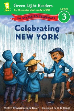 Celebrating New York: 50 States to Celebrate: Green Light Readers, Level 3