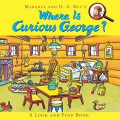 Where is Curious George? A Look and Find Book