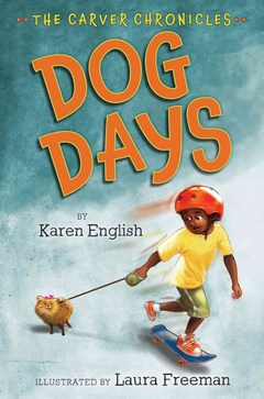 Carver Chronicles, Book 1: Dog Days