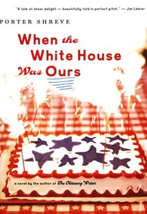 (ebook) When the White House Was Ours - Historical fiction