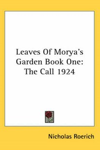 Leaves of Morya's Garden Book by Nicholas Roerich (9780548081013) - HardCover - Modern & Contemporary Fiction Short Stories