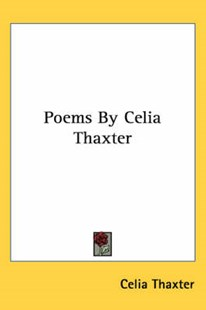 Poems by Celia Thaxter by Celia Thaxter (9780548460207) - PaperBack - Poetry & Drama Poetry