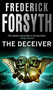 The Deceiver by Frederick Forsyth (9780552138239) - PaperBack - Crime Mystery & Thriller
