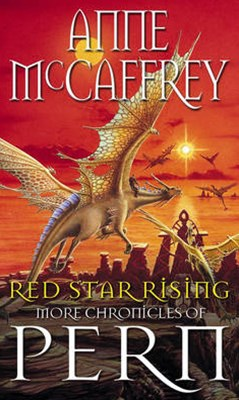 RED STAR RISING: SECOND CHRONICLES OF PERN
