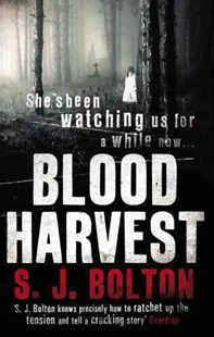 Blood Harvest by Sharon Bolton (9780552159791) - PaperBack - Crime Mystery & Thriller