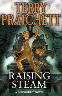 Raising Steam by Terry Pratchett, Terry Pratchett (9780552170468) - PaperBack - Fantasy