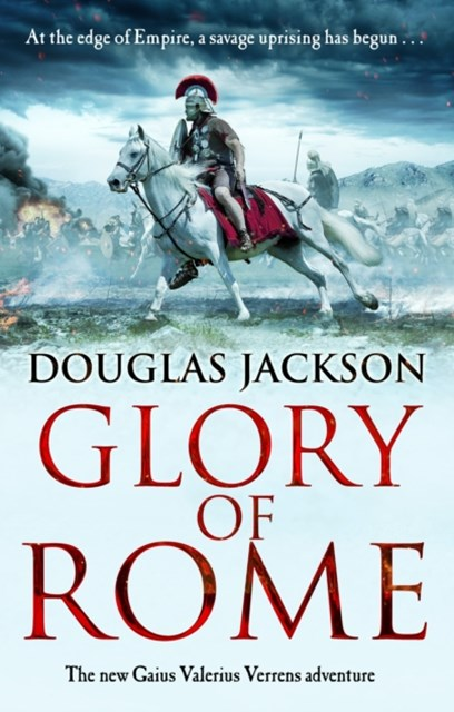 Glory of Rome: (Gaius Valerius Verrens 8)