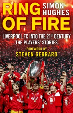 Ring of Fire: Liverpool into the 21st century: The Players
