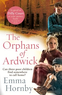 The Orphans of Ardwick by Emma Hornby (9780552173254) - PaperBack - Historical fiction