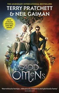 Good Omens: TV Tie-In Edition by Neil Gaiman, Terry Pratchett (9780552176453) - PaperBack - Fantasy